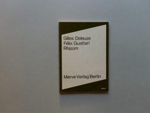 Rhizom, Gilles Deleuze, Felix Guattari, 1976